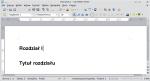 """Okno programu Writer ukazujące dwa akapity: jeden o stylu """"Nagłówek 1"""", drugi o stylu """"Rozdział"""". Oba są wyrównane do lewego marginesu strony."""